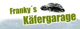 FrankysKäfergarage